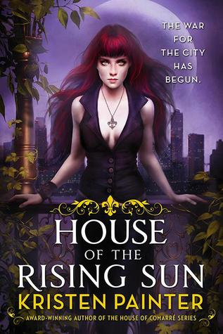 House of the Rising Sun (Crescent City) by Kristen Painter