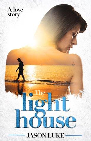 The Light House by Jason Luke