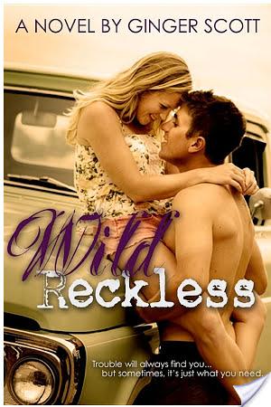 Wild Reckless by Ginger Scott