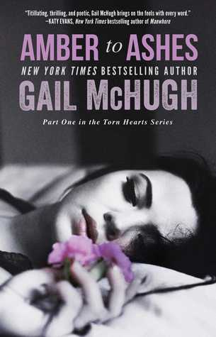 Amber to Ashes by Gail McHugh