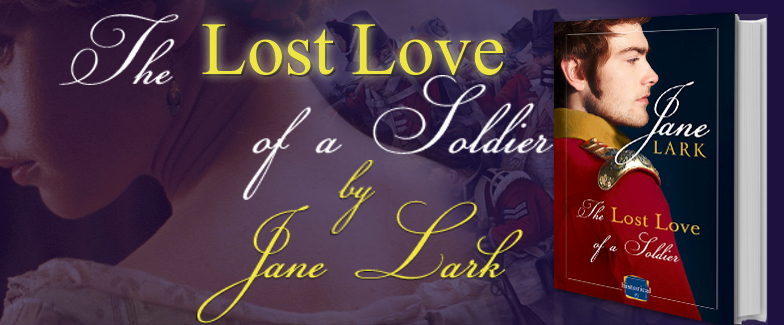Jane Lark Lost Love of a Soldier