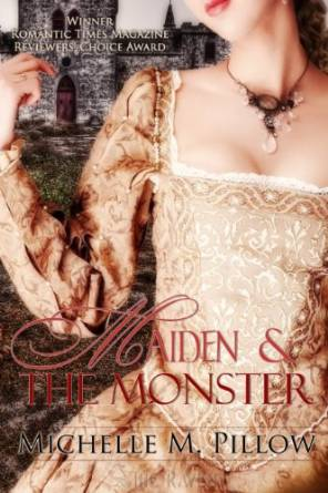 The Maiden and the Monster by Michelle M. Pillow