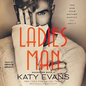 Ladies Man (Manwhore, #3) by Katy Evans