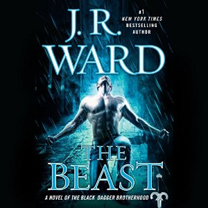 The Beast (A Novel of the Black Dagger Brotherhood) by J.R. Ward