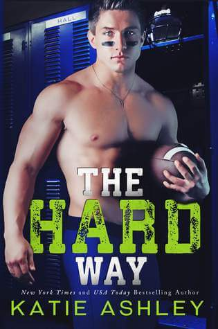 The Hard Way by Katie Ashley