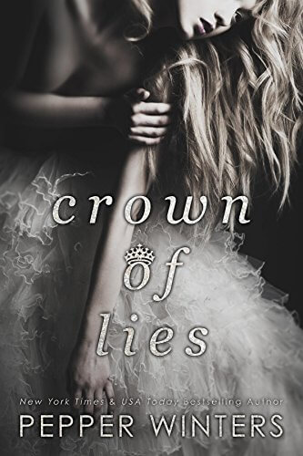 Crown of Lies (Truth and Lies Duet Book 1) by Pepper Winters