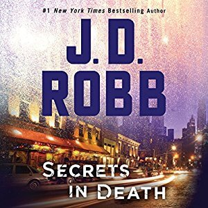 Secrets in Death (In Death, #45) by J. D. Robb