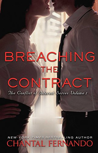 Breaching the Contract (The Conflict of Interest Series Book 1) by Chantal Fernando