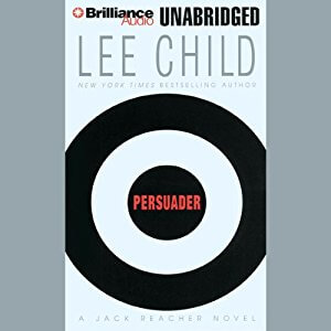Persuader (Jack Reacher, #7) by Lee Child