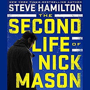 The Second Life of Nick Mason (Nick Mason, #1) by Steve Hamilton