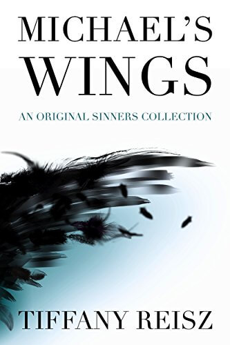Michael's Wings: An Original Sinners Collection by Tiffany Reisz