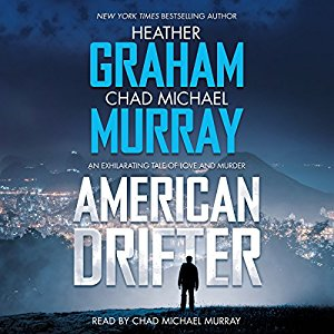 American Drifter by Heather Graham, Chad Michael Murray