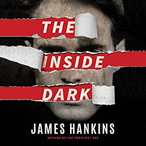 The Inside Dark by James Hankins