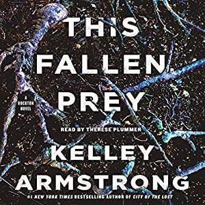 This Fallen Prey (Casey Duncan, #3) by Kelley Armstrong