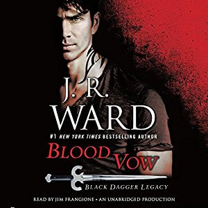 Blood Vow (Black Dagger Legacy, #2) by J.R. Ward