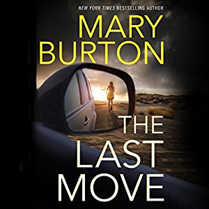 The Last Move by Mary Burton