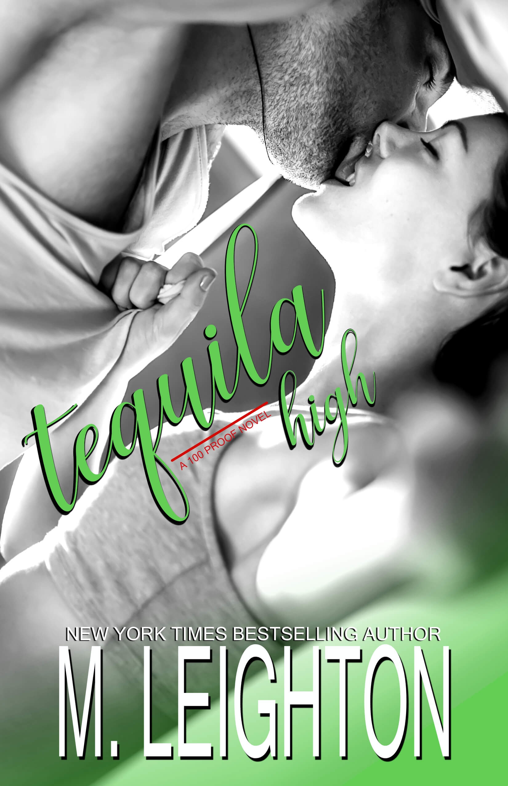 Tequila High (100 Proof Book 1) by